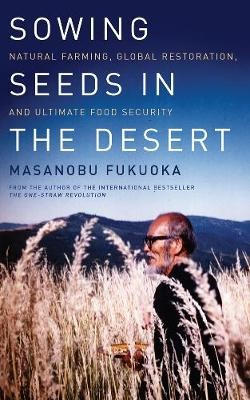 Sowing Seeds in the Desert -