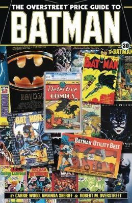 The Overstreet Price Guide to Batman -