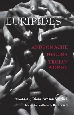 Andromache, Hecuba, Trojan Women -