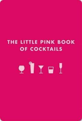 Little Pink Book of Cocktails -