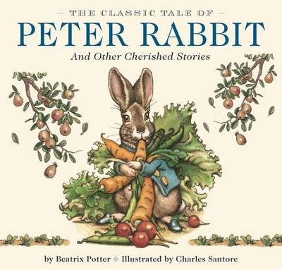 The Classic Tale of Peter Rabbit Hardcover -