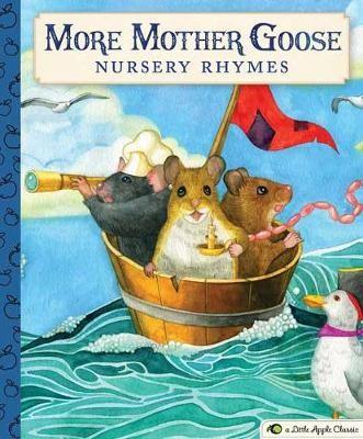 More Mother Goose Nursery Rhymes -