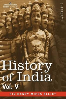 History of India, in Nine Volumes -