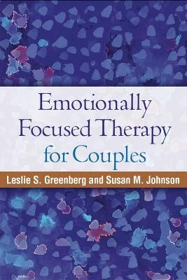 Emotionally Focused Therapy for Couples -