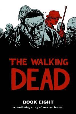 The Walking Dead Book 8 - pr_362683
