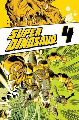 Super Dinosaur Volume 4 -