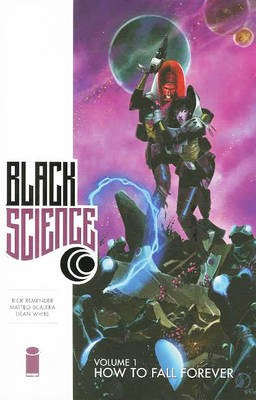 Black Science Volume 1: How to Fall Forever -