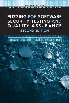 Fuzzing for Software Security Testing and Quality Assurance -