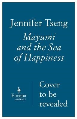 Mayumi And The Sea Of Happiness -