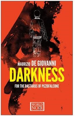 Darkness For The Bastards Of Pizzofalcone -