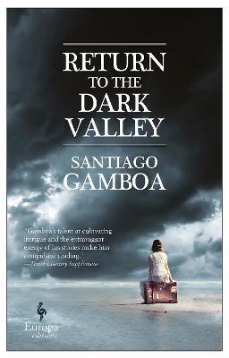 Return To The Dark Valley -