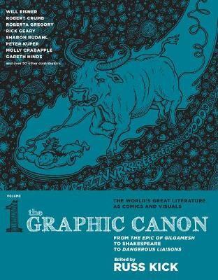 Graphic Canon, The - Vol. 1 -