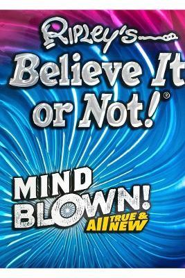 Ripley's Believe It or Not! Mind Blown! -