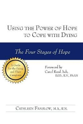Using the Power of Hope to Cope with Dying -