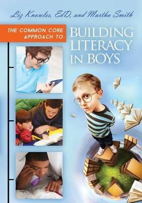 The Common Core Approach to Building Literacy in Boys - pr_261863