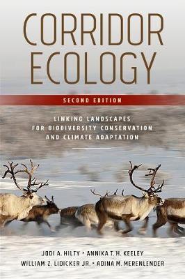 Corridor Ecology, Second Edition - pr_342465