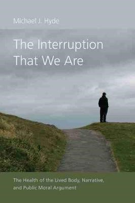 The Interruption That We Are -