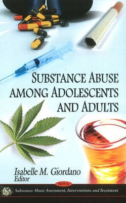 Substance Abuse Among Adolescents & Adults -
