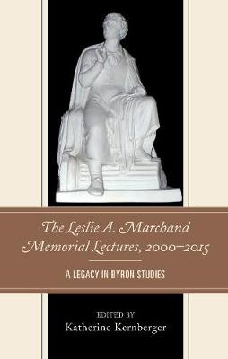 The Leslie A. Marchand Memorial Lectures, 2000-2015 - pr_342422
