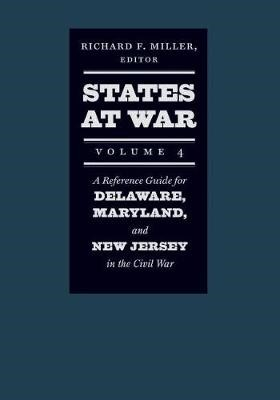 States at War, Volume 4 - A Reference Guide for Delaware, Maryland, and New Jersey in the Civil War - pr_233