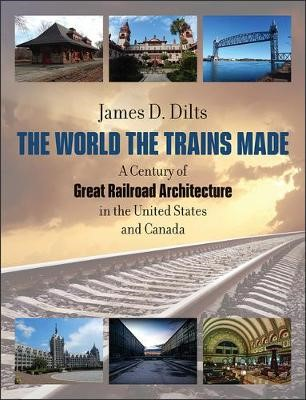 The World the Trains Made - A Century of Great Railroad Architecture in the United States and Canada - pr_172