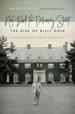 Not Bad for Delancey Street - The Rise of Billy Rose - pr_1562