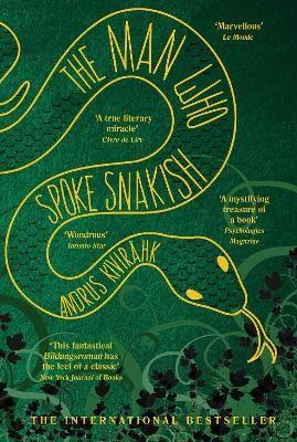 The Man Who Spoke Snakish -