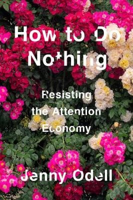 How To Do Nothing -