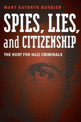 Spies, Lies, and Citizenship -
