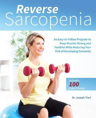 Reverse Sarcopenia -