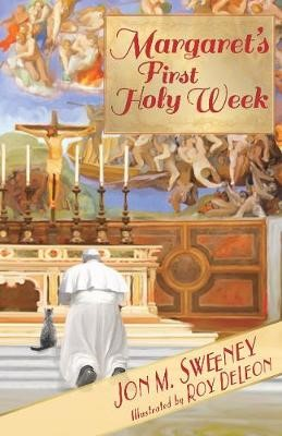 Margaret's First Holy Week -