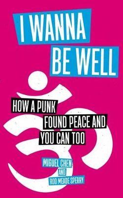 I Wanna Be Well -