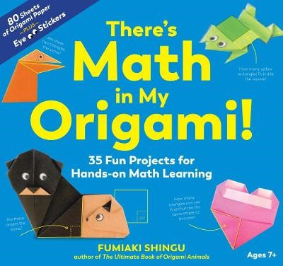 There's Math in My Origami -