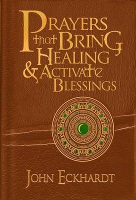 Prayers That Bring Healing And Activate Blessings -