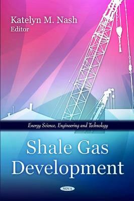 Shale Gas Development -