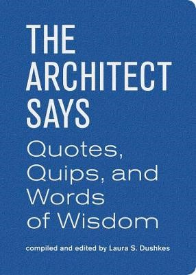 The Architect Says -