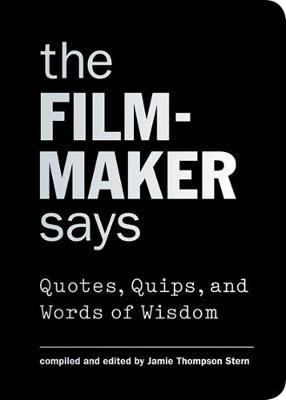 The Filmmaker Says -