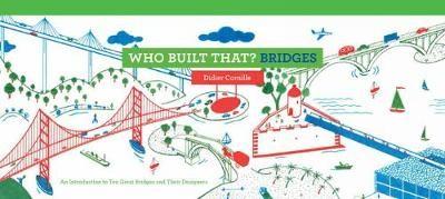 Who Built That? Bridges -