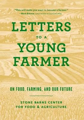 Letters to a Young Farmer -