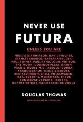 Never Use Futura -
