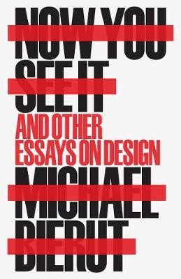 Now You See It and Other Essays on Design - pr_86670
