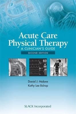 Acute Care Physical Therapy -