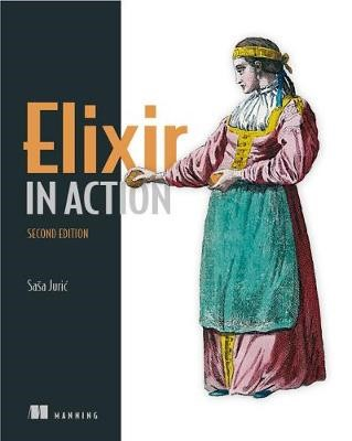 Elixir in Action, Second Edition - pr_20571