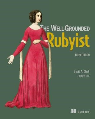 The Well-Grounded Rubyist -