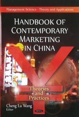 Handbook of Contemporary Marketing in China -