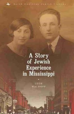 A Story of Jewish Experience in Mississippi -