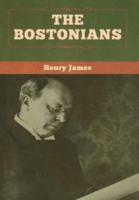 The Bostonians (vol. I and vol. II) -