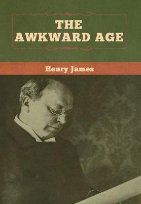 The Awkward Age -