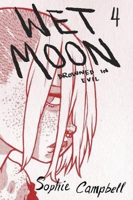 Wet Moon Book Four (New Edition) -