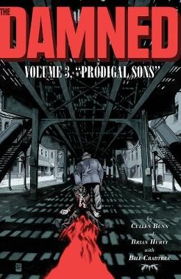 The Damned, Vol. 3: Prodigal Sons -